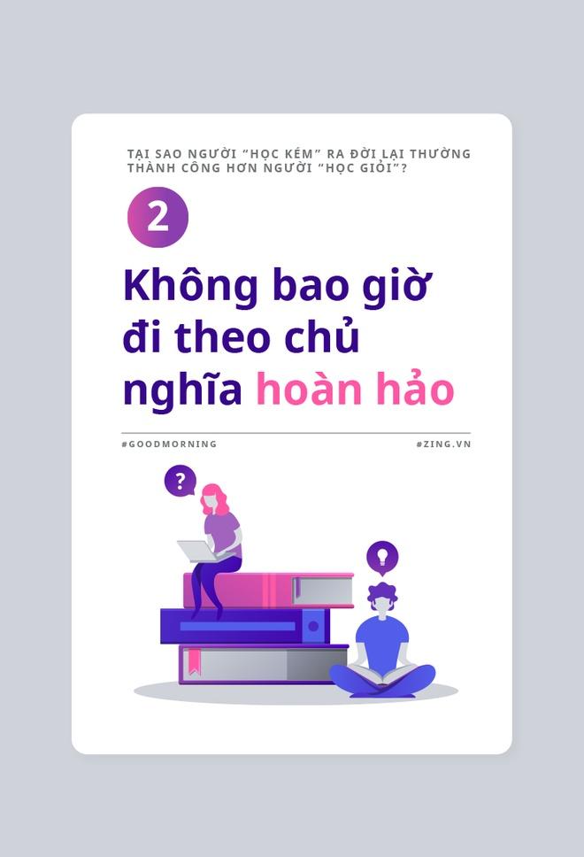 Tai sao nguoi 'hoc kem' lai thuong thanh cong hon nguoi 'hoc gioi'? hinh anh 3