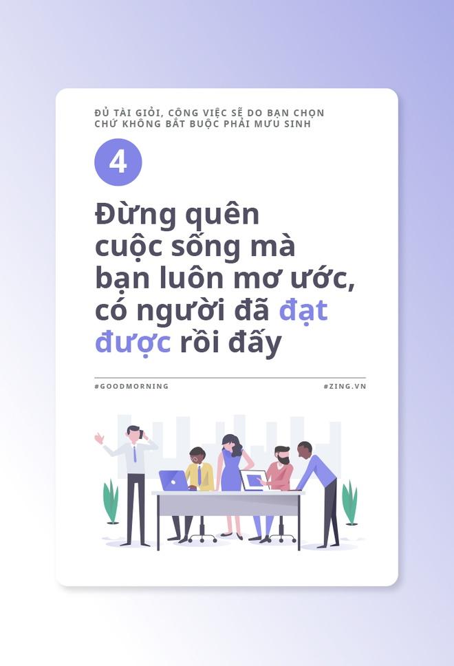 Du tai gioi, cong viec se do ban chon chu khong bat buoc phai muu sinh hinh anh 5