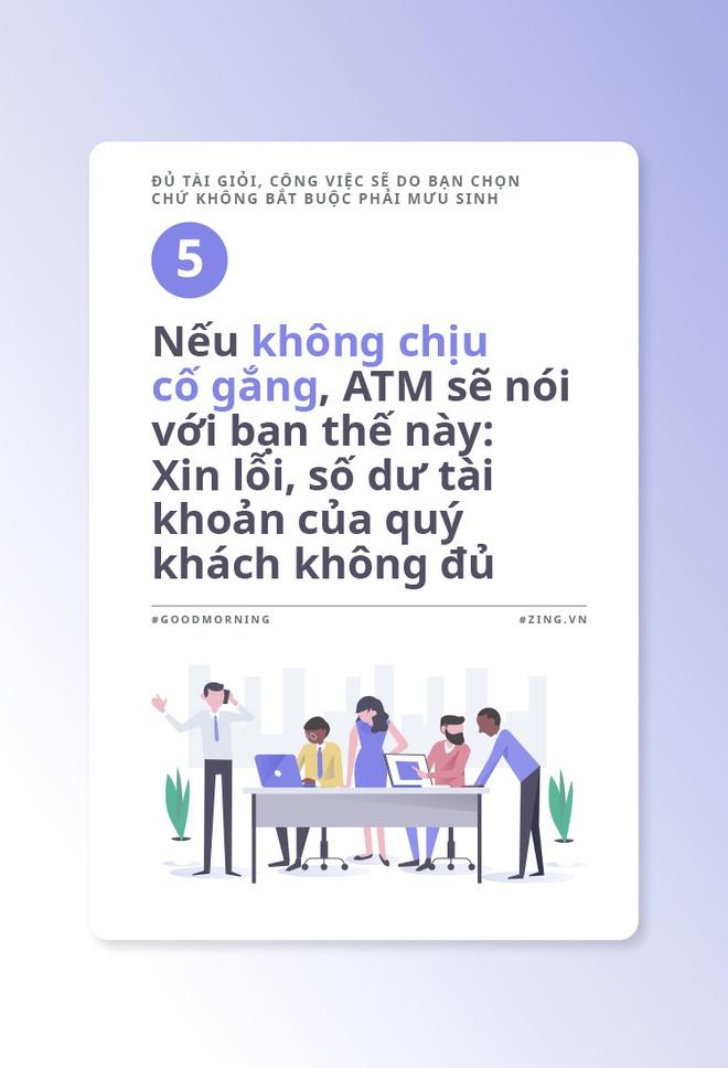 Du tai gioi, cong viec se do ban chon chu khong bat buoc phai muu sinh hinh anh 6