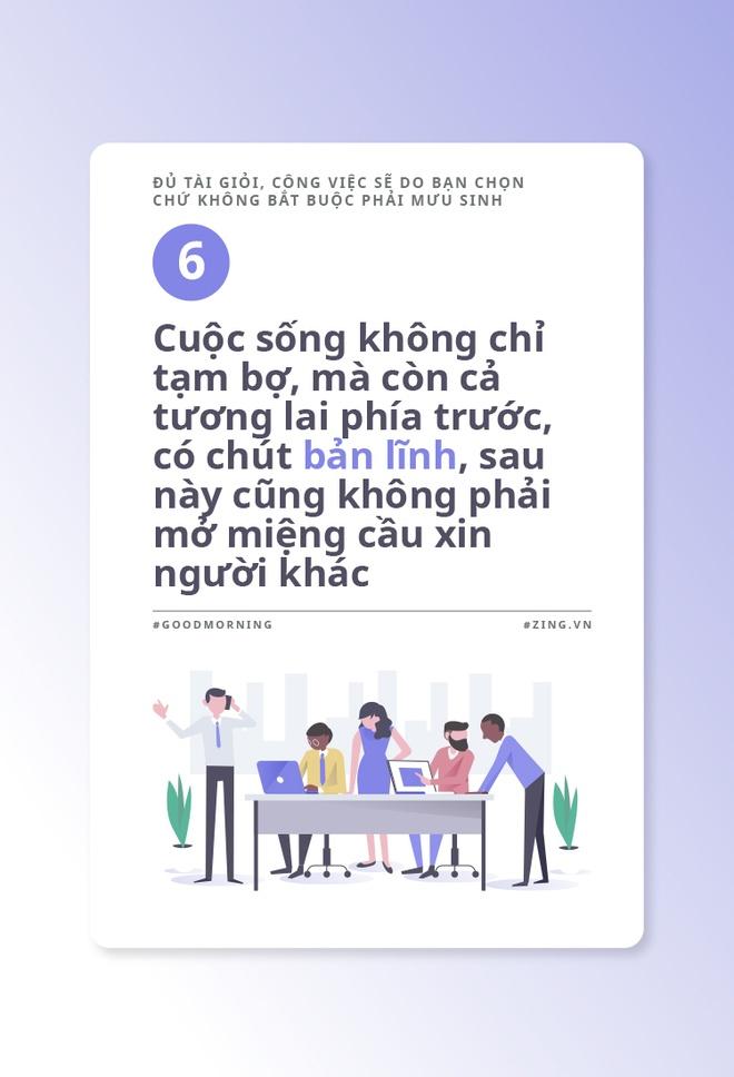 Du tai gioi, cong viec se do ban chon chu khong bat buoc phai muu sinh hinh anh 7
