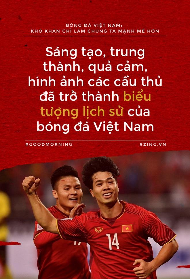 Bong da Viet Nam: kho khan chi lam chung ta manh me hon hinh anh 8