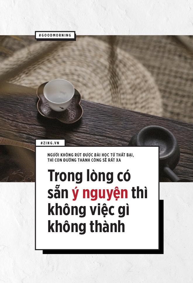 Nguoi khong rut duoc bai hoc that bai, con duong thanh cong se rat xa hinh anh 7