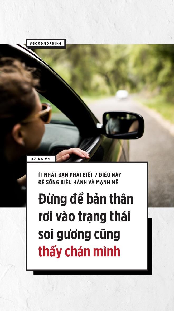 It nhat ban phai co 7 dieu nay de song kieu hanh va manh me hinh anh 4