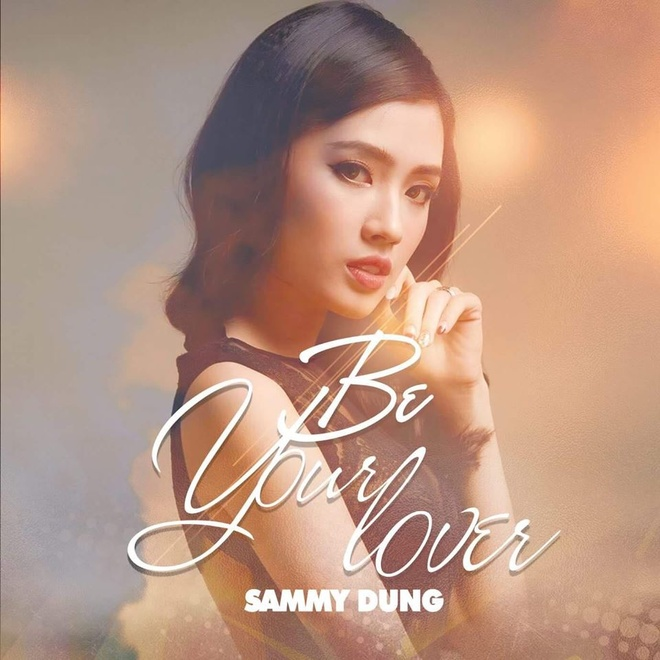 Sammy Dung chinh thuc ra mat MV 'Be your lover' hinh anh 1