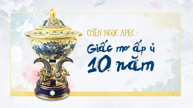 Chen ngoc APEC: Giac mo ap u 10 nam hinh anh