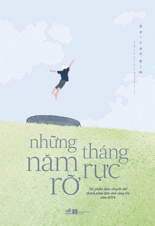 Bai hoc cuoc song tu 'Nhung thang nam ruc ro' hinh anh 1