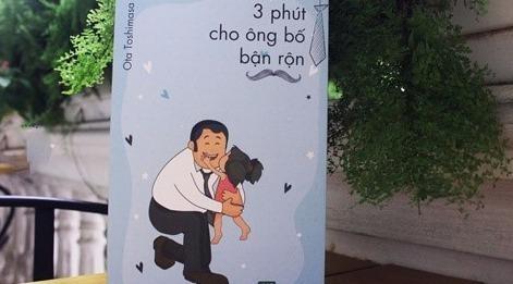 '3 phut cho mot ong bo ban ron': Cam nang huu ich cho ba hinh anh