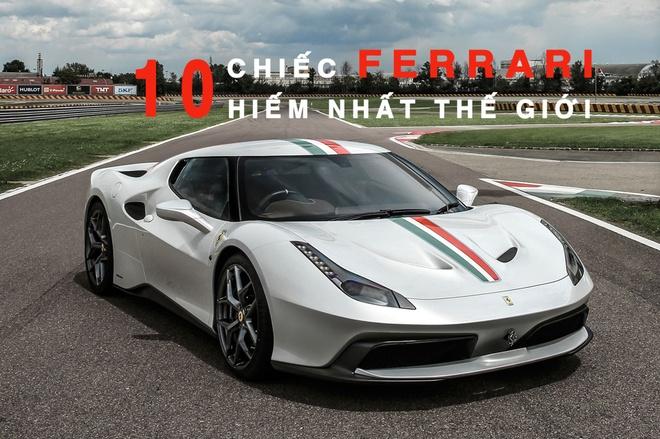 10 chiec Ferrari hiem nhat the gioi danh cho ty phu hinh anh