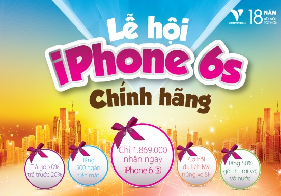 Mua iPhone 6S chinh hang tai Vien Thong A nhan uu dai lon hinh anh