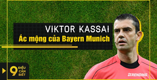 9 dieu can biet ve trong tai Kassai - 'ac mong' cua Bayern Munich hinh anh