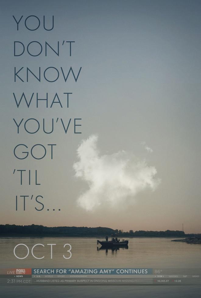 Sieu pham hinh su 'Gone Girl' he lo trailer cuon hut hinh anh 2 Poster chính thức đầu tiên từ Gone Girl.