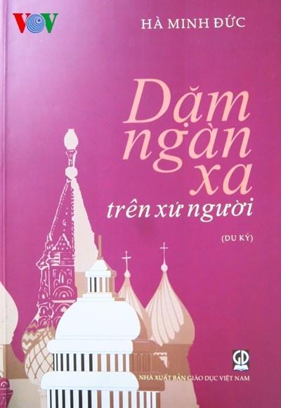 Giao su Ha Minh Duc va tap du ky 'Dam ngan xa xu nguoi' hinh anh 1