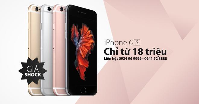 iPhone 6S hut khach sau khi giam gia con 18 trieu dong hinh anh 4