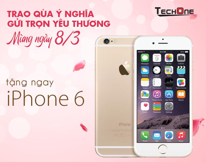 TechOne giam gia lon, tang iPhone 6 dip 8/3 hinh anh