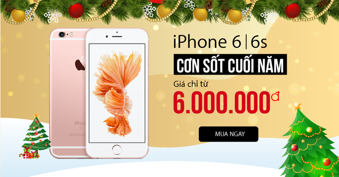 5 ly do khien iPhone 6, 6S 'chay hang' dip cuoi nam hinh anh