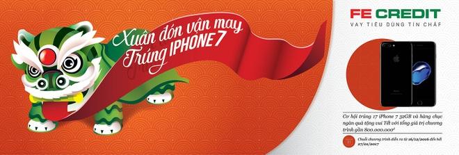 'Xuan don van may, trung iPhone 7' khi vay voi FE CREDIT hinh anh 1