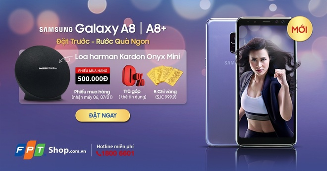 FPT Shop tro gia 5,5 trieu dong khi dat truoc Galaxy A8, A8+ 2018 hinh anh
