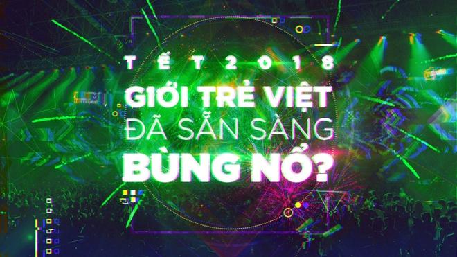Tet 2018, gioi tre Viet da san sang bung no? hinh anh