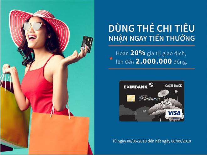 Nhan thuong khi chi tieu bang the Eximbank - Visa Platinum Cash Back hinh anh 2