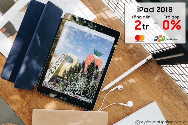 FPT Shop tang qua den 2 trieu dong cho khach mua iPad 9.7 inch 2018 hinh anh