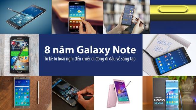 8 nam Galaxy Note: Tu ke bi hoai nghi den di dong di dau ve sang tao hinh anh
