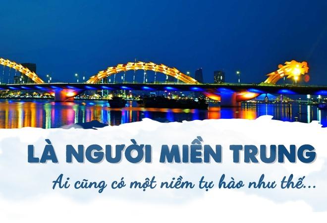 La nguoi mien Trung, ai cung co mot niem tu hao nhu the hinh anh