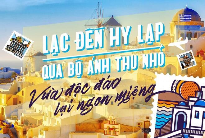 Lac den Hy Lap qua bo anh thu nho vua doc dao lai ngon mieng hinh anh