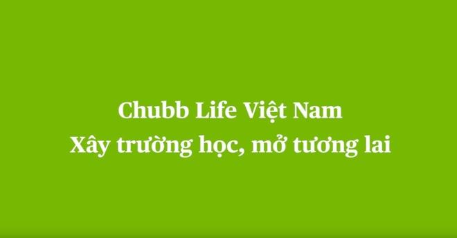 Video - Chubb Life Viet Nam xay truong hoc - mo tuong lai hinh anh
