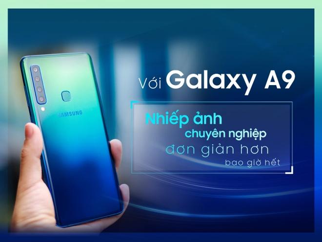 Voi Galaxy A9 - nhiep anh chuyen nghiep don gian hon bao gio het hinh anh