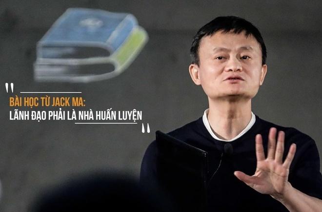 Bai hoc tu Jack Ma - lanh dao phai la nha huan luyen hinh anh