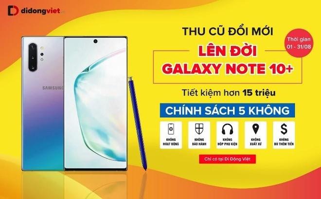 Giam 6,1 trieu khi 'dat gach' Galaxy Note 10, 10+ tai Di Dong Viet hinh anh 4