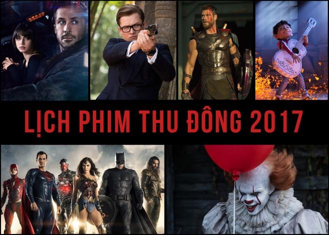 Lich phim bom tan mua thu dong 2017 hinh anh