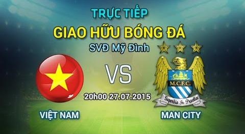 Video tran dau: Viet Nam - Manchester City hinh anh