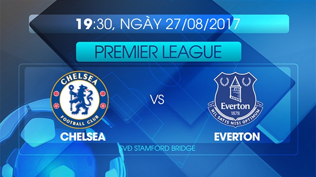 Preview Chelsea vs Everton hinh anh