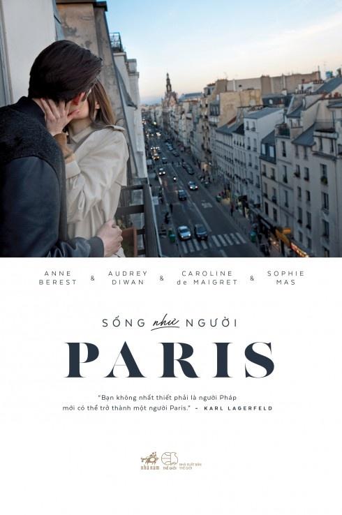 'Song nhu nguoi Paris' - Cam nang cua phu nu hien dai hinh anh 1