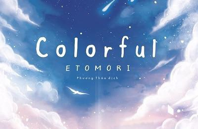 'Colorful' - Hanh trinh kiem tim nhung mang mau cuoc song hinh anh