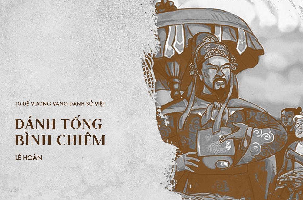 10 de vuong danh tran noi danh su Viet, khien ngoai bang kinh so hinh anh 6